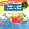 Stewie the Duck Learns to Swim - Kimberly Leonard, Lawrence E. Shapiro, Stew Leonard, Leonard/Shapiro