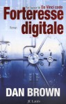 Forteresse digitale - Dan Brown, Dominique Defert