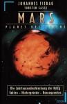 Mars, Planet des Lebens. Die Jahrtausendentdeckung der NASA. - Johannes Fiebag