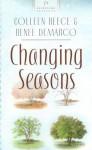 Changing Seasons - Colleen L. Reece, Julie Reece-DeMarco