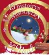 13 histoires maboules de Noël et de rennes qui s'emmèlent (French Edition) - Vincent Villeminot, Claire Renaud, Frédéric Niedbala, Sébastien Chebret, Fred Multier, Bruno Robert