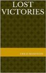 Lost Victories - Erich Manstein, B.H. Liddell Hart