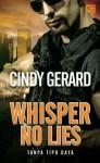 Whisper No Lies - Tanpa Tipu Daya - Cindy Gerard, Fahmy Yamani, Lulu Fitri Rahman