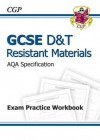 Resistant Materials: D&T: GCSE: AQA Specification: Exam Practice Workbook - Richard Parsons