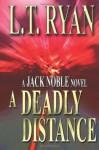 A Deadly Distance (Jack Noble #2) - L.T. Ryan