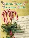 Holiday Songs & Christmas Carols - Richard Bradley