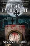Dead by Midnight - Suzanne Robb