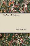 Pen and Ink Sketches - John Ross Dix