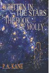 Written in the Stars: The Book of Molly - P. A. Kane