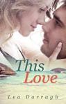 This Love - Lea Darragh