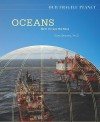 Oceans: How We Use the Seas - Dana Desonie