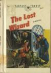 The Lost Wizard - Michael Gray