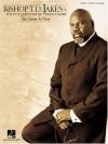 Bishop T.D. Jakes & the Potter's House Mass Choir - The Storm Is Over - T.D. Jakes