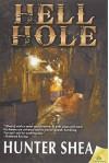 Hell Hole - Hunter Shea