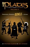 iPlates Volume 2: Prophets, Priests, Rebels, and Kings: Book of Mormon Comics - Stephen Carter, Jett Atwood