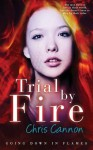 Trial By Fire - Chris Cannon