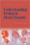 Understanding Pediatric Heart Sounds - Text & CD Package - Steven Lehrer