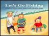 Let's Go Fishing - Trevor Wilson
