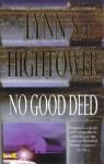 No Good Deed - Lynn S Hightower