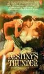 Destiny's Thunder - Elizabeth Bright