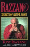 Razzanosecrets of NFL Scout - Tony Razzano, Richard Weiner