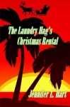 The Laundry Hag's Christmas Rental: A Damaged Goods and Laundry Hag Holiday Novel (The Misadventures of the Laundry Hag ) (Volume 5) by Jennifer L Hart (2015-10-13) - Jennifer L Hart;