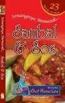 Senangnya Memasak... Sambal & Sos - Hanieliza Kamarudin
