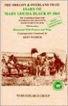 Oregon and Overland Trail Diary of Mary Louisa Black in 1865 - Mary Louisa Black, Bert Webber