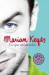 Un tipo encantador / This Charming Man (Spanish Edition) - Marian Keyes, Matuca Fernandez de Villavicencio