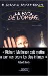 Le Pays De L'ombre - Richard Matheson, Robert Bloch, Hélène Collon