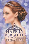 Happily Ever After: Companion to the Selection Series - Kiera Cass