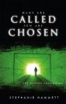 Many Are Called Few Are Chosen: The Watson Chronicles - Stephanie Hammett