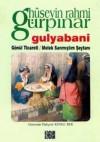 Gulyabani / Gönül Ticareti / Melek Sanmıştım Şeytanı - Hüseyin Rahmi Gürpınar