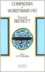 Compagnia e Worstward Ho - Samuel Beckett, Roberto Mussapi
