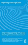 Improving Learning in College: Rethinking Literacies Across the Curriculum - David Barton, Richard Edwards, Marilyn Martin-Jones, Kate Miller, Zoe Fowler, Buddug Hughes, Greg Mannion, Candice Satchwell, June Smith, Ivanic Roz
