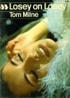 Losey On Losey - Tom Milne, Joseph Losey
