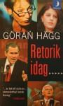 Retorik idag - Göran Hägg
