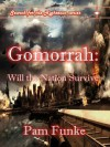 Gomorrah: Will the Nation Survive? - Pam Funke