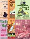 Wizard of Oz Omnibus [illustrated] - Eltanin Publishing, W.W. Denslow, L. Frank Baum, John R. Neill