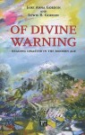 Of Divine Warning: Reading Disaster in the Modern Age - Jane Anna Gordon, Lewis R. Gordon