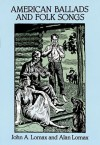 American Ballads and Folk Songs (Dover Books on Music) - John Avery Lomax, Alan Lomax