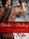 Devlin's Destiny - Esmerelda Bishop, Abby Niles