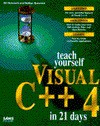 Teach Yourself Visual C++4 in 21 Days - Chow Parker, Nathan Gurewich, Chow Parker