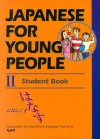 Japanese for Young People II: Student Book - 国際日本語普及協会