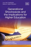 Generational Shockwaves and the Implications for Higher Education - Donald E. Heller