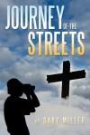 Journey of the Streets - Gary Miller