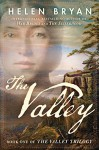 The Valley (The Valley Trilogy Book 1) - Helen Bryan