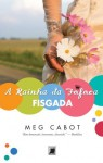 A Rainha da Fofoca: Fisgada - Meg Cabot, Ana Ban