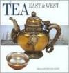 Tea: East & West - Rupert Faulkner