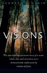 I Believe In Visions - Kenneth E. Hagin